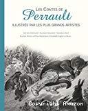 Les contes de Perrault illustrés par les plus grands artistes