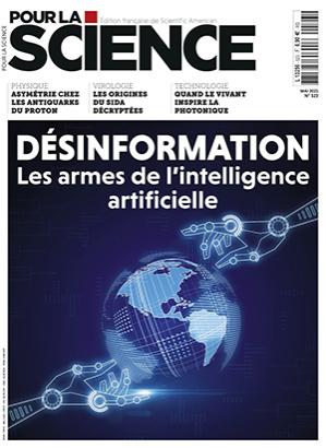 Pour la science, N°523 - Mai 2021 - Désinformation