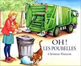 Oh ! Les poubelles