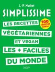 Les recettes végétariennes et vegan les + faciles du monde