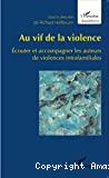 Au vif de la violence