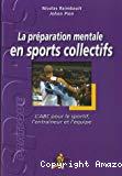 La préparation mentale en sports collectifs