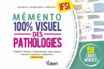 Mémento 100% visuel des pathologies en IFSI