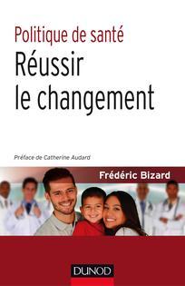Politique de santé : réussir le changement
