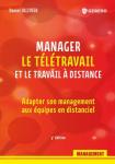 Manager le télétravail et le travail à distance