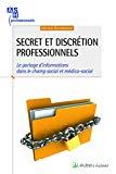 Secret et discrétion professionnels