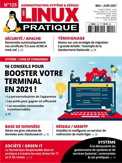 N°125 - Mai / juin 2021 - 16 conseils pour booster votre terminal en 2021 ! (Bulletin de GNU / Linux pratique, N°125 [01/05/2021])