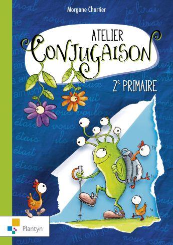 Atelier conjugaison. 2e primaire