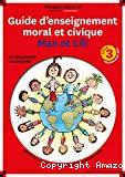 Guide d'enseignement moral et civique Max et Lili