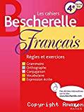 Les cahiers Bescherelle : français : 4e