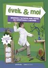 Eveil & Moi. Sciences & Techno 5. Guide