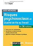 Risques psychosociaux et qualité de vie au travail