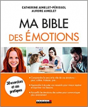 Ma bible des émotions
