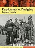L'explorateur et l'indigène