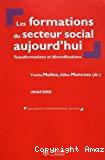 Les formations du secteur social aujourd'hui