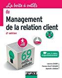 La boîte à outils du management de la relation client