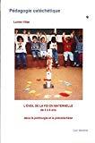 L'éveil de la foi en maternelle de 3 à 6 ans dans la préliturgie et la précathéchèse