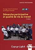 Démarche participative et qualité de vie au travail