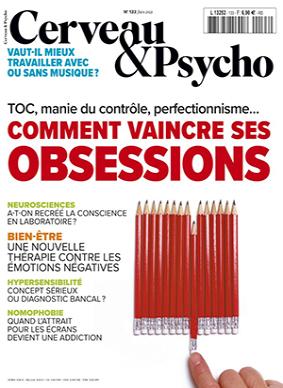 n°133 - Juin 2021 - Comment vaincre ses obsessions (Bulletin de Cerveau & Psycho, n°133 [01/06/2021])