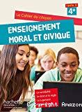 Enseignement moral et civique. 4e.