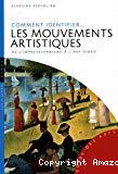 Comment identifier les mouvements artistiques