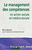 Le management des compétences en action sociale et médico-sociale