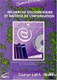 Recherche documentaire et maîtrise de l' information