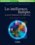 Les intelligences multiples au coeur de l'enseignement et de l'apprentissage