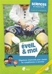 Eveil & Moi. Sciences & Techno en maternelle. Guide de l'enseignant