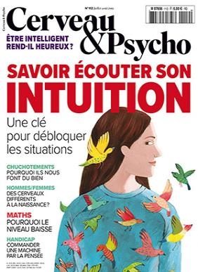 Cerveau & Psycho, N°112 - juillet-août 2019 - Savoir écouter son intuition