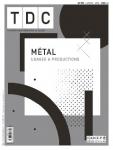 1120 - 1er février 2019 - Métal (Bulletin de TDC : Textes et Documents pour la Classe, 1120 [01/02/2019])