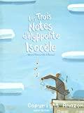 Les trois notes d'Hyppolite Isocèle
