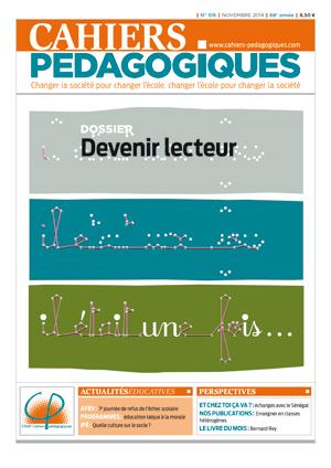 Cahiers Pédagogiques, n°516 - Novembre 2014 - Devenir lecteur