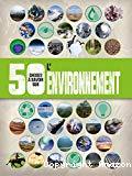 50 choses à savoir sur l'environnement