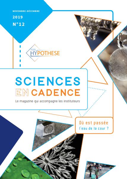 Sciences en cadence, N°12 - Novembre - Décembre 2019 - Où est passée l'eau de la cour?