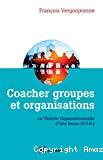 Coacher les groupes et les organisations