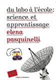 Du labo à l'école, science et apprentissage