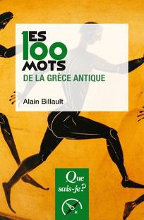 Les 100 mots de la Grèce antique