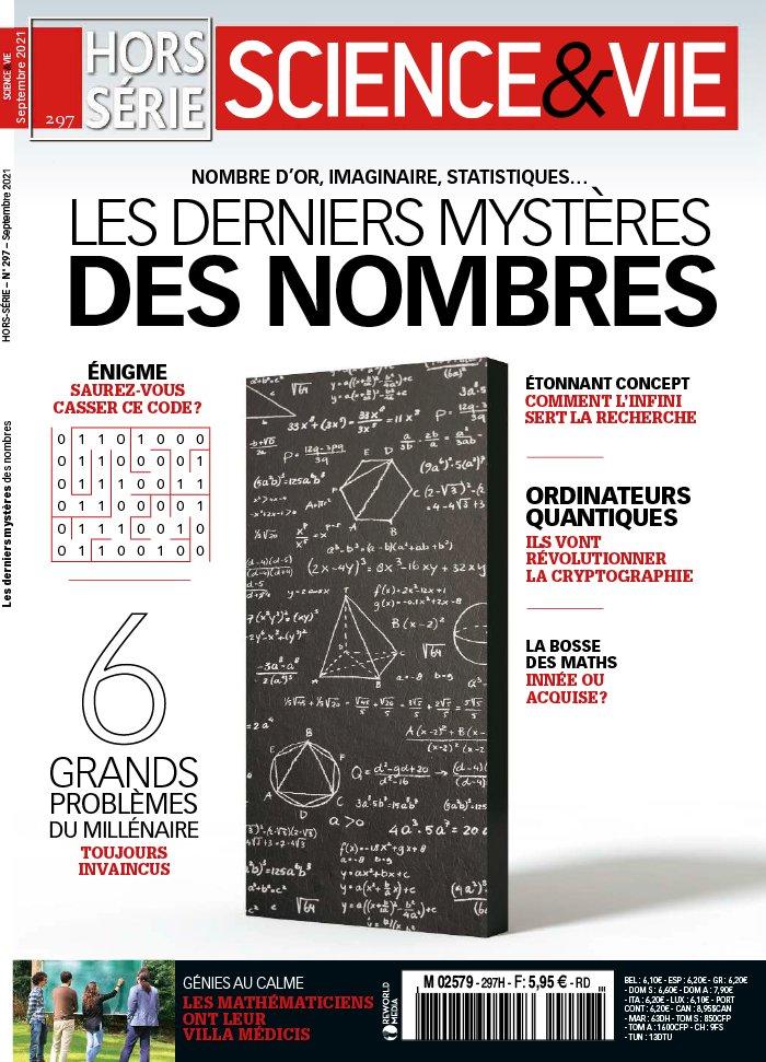Science et Vie, N°297 HS - Septembre 2021 - Les derniers mystères des nombres