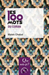 Les 100 mots du Coran