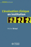 L'évaluation clinique en institution