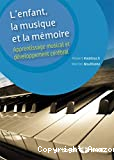L'enfant, la musique et la mémoire
