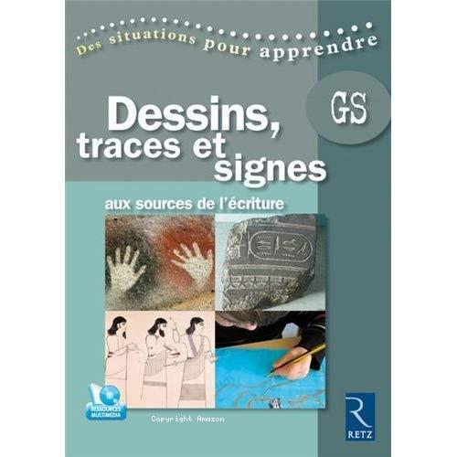 Dessins, traces et signes