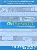 Clic & Français 5e/6e