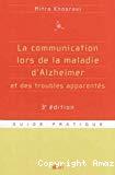 La communication lors de la maladie d'Alzheimer et des troubles apparentés