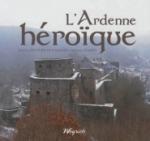 L'Ardenne héroïque