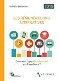 Les rémunérations alternatives