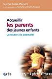 Accueillir les parents de jeunes enfants