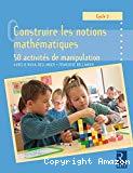 Construire les notions mathématiques
