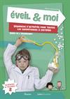 Eveil & Moi. Sciences & Techno 2. Guide de l'enseignant